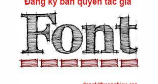 dang-ky-ban-quyen-cho-font-chu-viet-nam