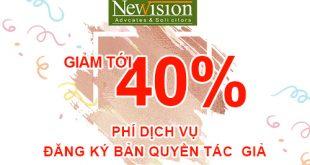Ưu Đãi Giảm Lên Đến 40% Chi Phí Đăng Ký Bản Quyền Tác Giả
